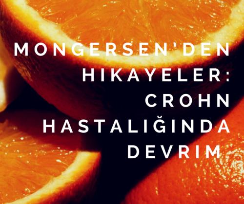 Mongersen'den Hikayeler- Crohn